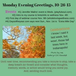 Monday Evening Greetings 10-26-15