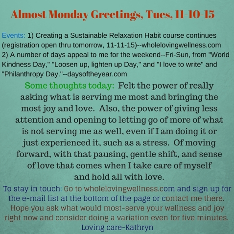 Almost Monday Greetings, Tues 11-10-15-1