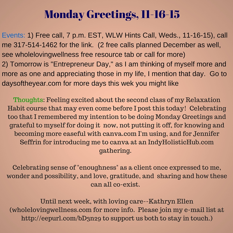 Mon Greetings 11-16-15