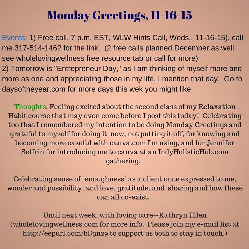 Mon Greetings 11-16-15