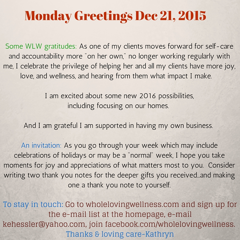 Monday Greetings , 12-21-15