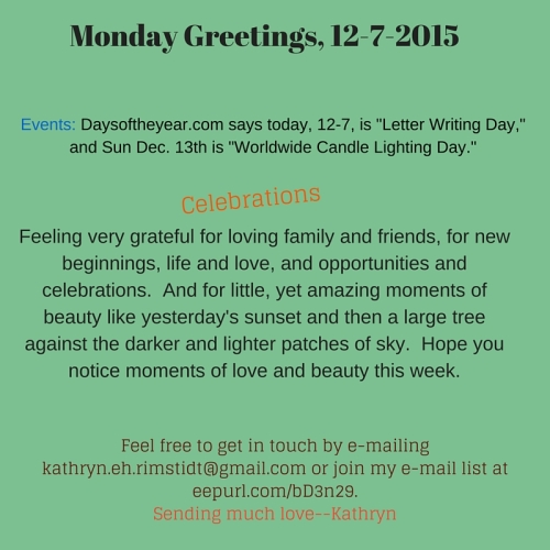 Monday Greetings, 12-7-15