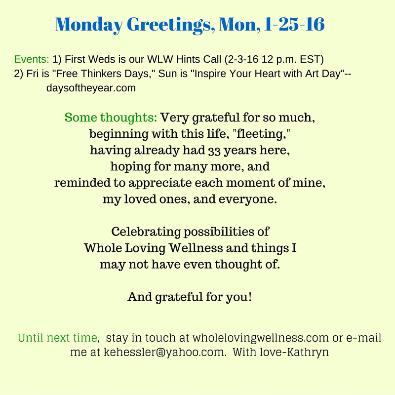 Monday Greetings, Jan 25, 2016