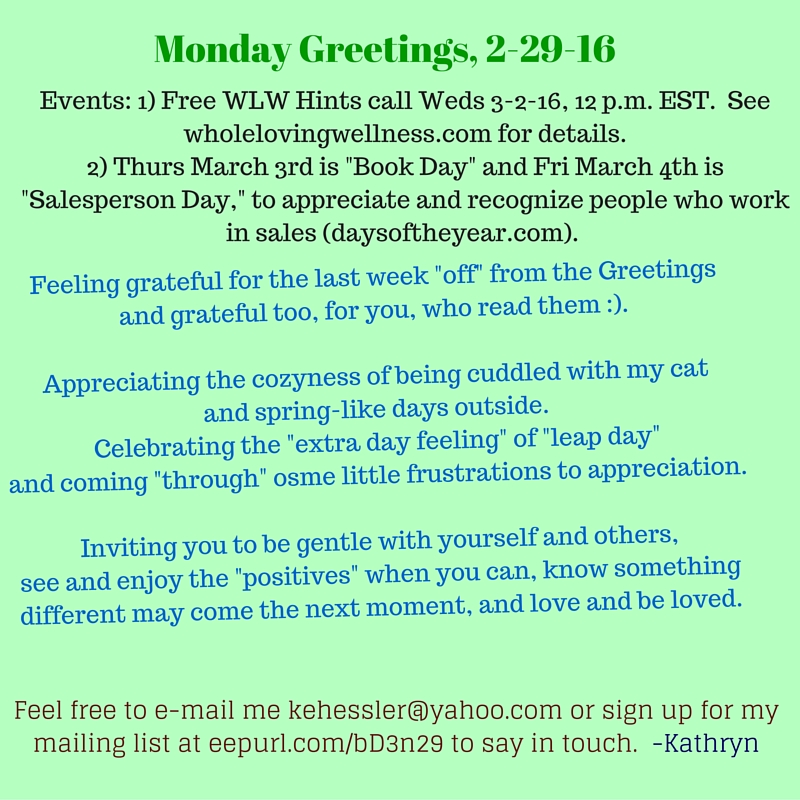 Mon Greetings, 2-29-16