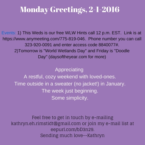 Monday greetings 2 1 16 whole loving wellness self love in your monday greetings 2 1 16 m4hsunfo