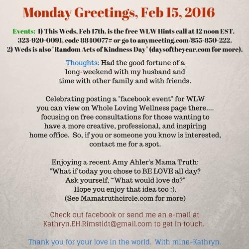 Monday Greetings, Feb 15, 2016