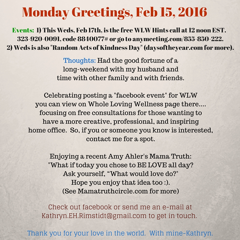 Monday Greetings, Feb 15, 2016