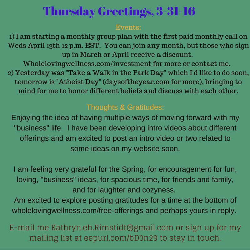 Thurs Greetings, 3-31-16